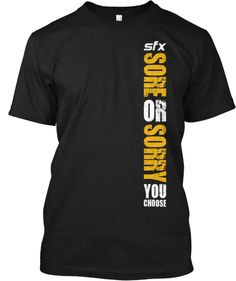 Join the SFX Uprising by getting this first edition shirt (Available for 3 weeks only). Sore or Sorry, You choose! explains what you need to know about this new movement. You Choose, 3 Weeks, Join, Just For You, How To Get, Tees, Fitness, Sports, T Shirt