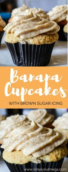 Banana Cupcakes with Brown Sugar Icing!
