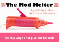 The Mod Melter! Our new Craft Tool for Hot Melt and Hot Glue - Handmade Happy Hour