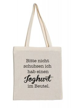 Jutebeutel Baumwolltasche lange Henkel Spruch bedruckt Joghurt im Beutel - - The Effective Pictures We Offer You About diy bag clutch A quality pictu Diy Bags Holder, Jute Bags, Cotton Bag, Diy And Crafts, Reusable Tote Bags, Prints, Free Printable, Totes, Beautiful Pictures