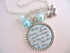 Inspirational Quote Necklace or Keychain in teal and turquoise. Includes a charm of choice and pearl color of choice. (What is shown will be