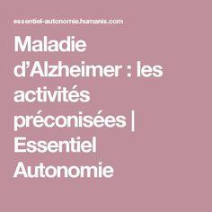 Maladie d'Alzheimer : les activités préconisées | Essentiel Autonomie