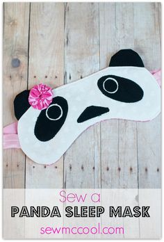 Sew a panda sleep mask by sewmccool.com. HAHA I think I have to sew some of these for Lily & her roommate and Connor & Jasmine.
