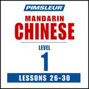 I finished listening to Chinese (Man) Phase 1, Unit 26-30: Learn to Speak and Understand Mandarin Chinese with Pimsleur Language Programs by Pimsleur, narrated by Pimsleur on my Audible app.  Try Audible and get it free.