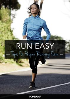 Keep on Running! Tips to Fine-Tune Your Form