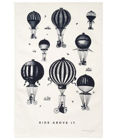 I LOVE HOT AIR BALLOONS!!! Blue They Ride Above It Tea Towel