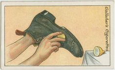 How to clean new boots. From New York Public Library Digital Collections.
