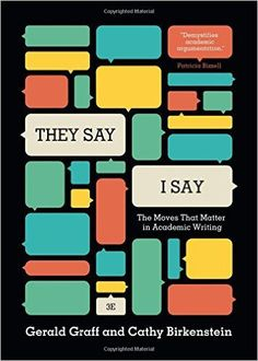 """""""They Say / I Say"""": The Moves That Matter in Academic Writing (Third Edition) Gerald Graff, Cathy Birkenstein: Books Research Writing, Academic Writing, Writing Resources, Writing Skills, Creative Writing, Writing A Book, Psychology Resources, Writing Corner, Teaching Writing"""