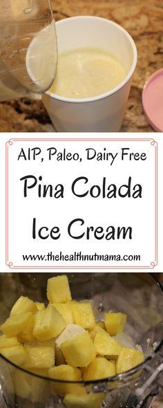 AIP, Paleo Dairy Free Pina Colada Ice Cream! A super easy healthy summer treat! www.thehealthnutmama.com