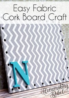 Easy 4 step fabric cork board craft, perfect for home or office decoration on a budget