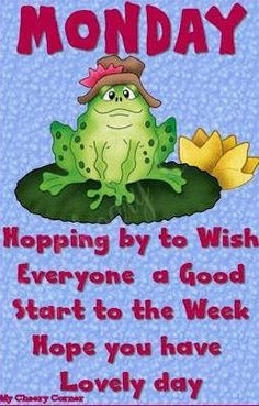 Monday wishes via My Cheery Corner page on Facebook