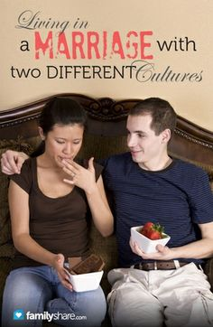 Living in a marriage with two different cultures
