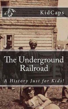 The Underground Railroad: A History Just for Kids! The Underground Railroad made up a network of several routes. In this excititing history, you will learn all about how the railroad was created and how exactly it worked.