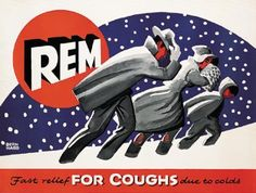 Lucian Bernhard, Rem, aka Three Men in the Snow. || Year? || 59 3/4 x 44 3/4 in./151.6 x 113.7 cm || http://www.postersplease.com/index.php?FAFs=06b71c5968159668e48d52b79ea9e101=/Auctions/LotDetail=1790=90=C==8#