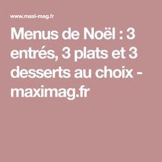 Menus de Noël : 3 entrés, 3 plats et 3 desserts au choix - maximag.fr