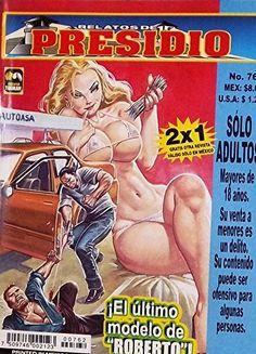 """Mexican True Crime Comic Series """"Relatos de Presidio"""" #762 - """"El último modelo de Roberto"""" by Editorial Toukan http://www.amazon.com/dp/B00LZ81C0S/ref=cm_sw_r_pi_dp_asrEvb1W9PMMD"""