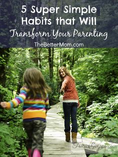 Being a good parent can start with changing a few habits. Don't believe me? Take the test. Try one of these simple habits every day throughout the next five days, and watch how it transforms your family and your home! I challenge you!