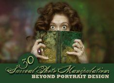 30 Surreal Photo Manipulation: Beyond Portrait Design