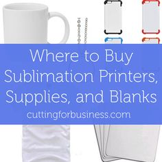 My recommended supplier list for Silhouette Cameo and Cricut crafters who are looking to expand into sublimation dye printing.