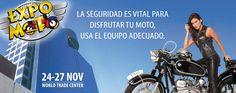 Expo Moto del 24 al 27 de noviembre en WTC, Ciudad de México.  #WTC #ExpoMoto #Noviembre #Mexico