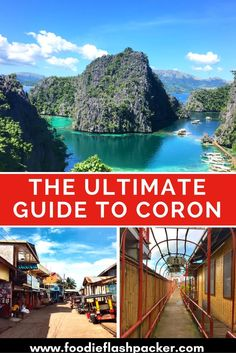 The Ultimate Guide to Coron, Philippines. What to do, where to stay and the best of where to eat.