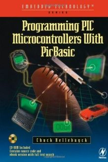 Programming PIC Microcontrollers with PICBASIC (Embedded Technology) , 978-1589950016, Chuck Hellebuyck, Newnes