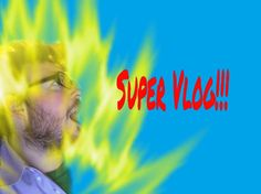 Super Vlog!!! 7/30/16 & 7/31/16