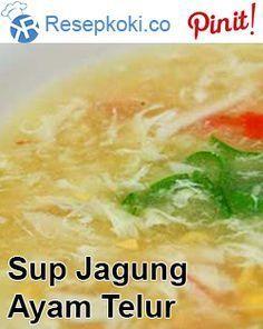 Sup Jagung Ayam Telur ala Resep Koki