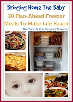 New Baby On The Way? 30 Meals For Your Freezer that'll make bringing the baby home a breeze...