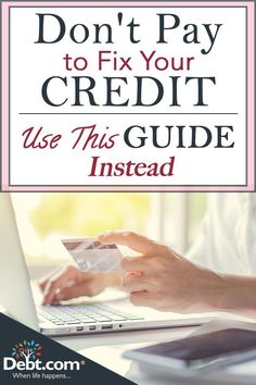 Get free credit help with our credit relief guide and learn how to fix your credit score on your own without incurring added costs. Here's a simple, all-important fact about credit in the U.: Nothing in credit lasts forever, so you can always reco Fix Bad Credit, How To Fix Credit, Build Credit, Building Credit Score, Chase Credit, Free Credit Repair, Credit Repair Services, Repairing Credit Score, Best Credit Repair Companies