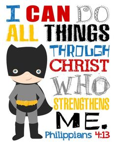 Please read entire description before purchase :)  Superhero Bible Verses! This download includes all 5 printables: - Micah 6:8. And what does the Lord require of you? To act justly and to love mercy and to walk humbly with your God. - Philippians 4:13. I can do all things through Christ who strengthens me. - 1 John 4:4. He who is in you is greater than he who is in the world. - Proverbs 18:10. The name of the Lord is a strong tower; The righteous runs into it and is safe. - Joshua 1:9. Be…