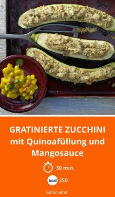 Gratinierte Zucchini - mit Quinoafüllung und Mangosauce - smarter - Kalorien: 250 kcal - Zeit: 30 Min.   eatsmarter.de