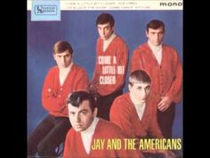 """Jay and the Americans - """"Come A Little Bit Closer"""""""