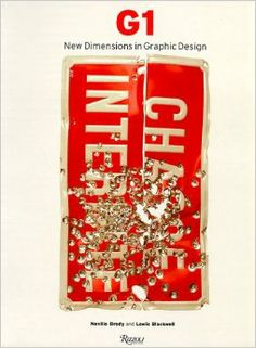 G1 New Dimensions in Graphic Design: Neville Brody, Lewis Blackwell: 9780847820023: Amazon.com: Books