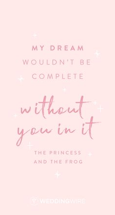 """Love Quotes : QUOTATION – Image : Quotes Of the day – Description Disney love quote idea – """"My dream wouldn't be complete without you in it"""" Sharing is Caring – Don't forget to share this quote ! Love And Romance Quotes, Movie Love Quotes, Great Love Quotes, Love Quotes For Wedding, Romance Tips, Love Quotes Tumblr, Romantic Quotes, Movie Quote Tattoos, Disney Dream Quotes"""