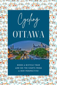 """Cycling in Ottawa: Bike tours are the best way to see Canada's capital city. I interviewed Marie from Escape Bike Tours about what beginners need to know, her favourite """"hidden"""" sites of the city, and why biking is the best way to tour around Ottawa on your next vacation. (Plus: Where to rent bikes in Ottawa and Ottawa bike repair shops). #ThingsToDoInOttawa #ThingsToDoInCanada #BikingInOttawa #CyclingInOttawa"""