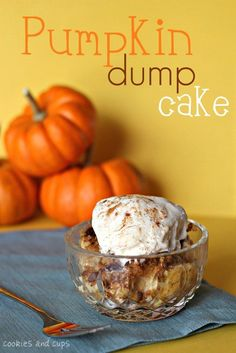 Pumpkin Dump Cake. This isn't the most appealing name. Should be called pumpkin cobbler, made in the same way. Super easy! Delicious creamy and rich pumpkin dessert. The massive amount of butter probably doesn't hurt :) I topped it with walnuts only. Serve it warm and with vanilla bean ice cream!