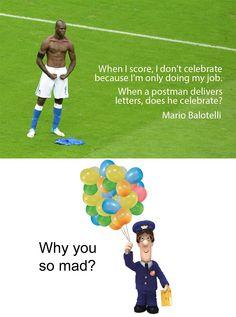 Balotelli, why you so mad?
