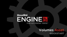 Houdini Engine for Maya | Volumes Asset