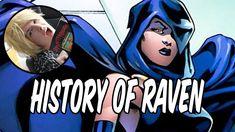 History of Raven - Daughter of Trigon