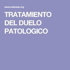 TRATAMIENTO DEL DUELO PATOLOGICO
