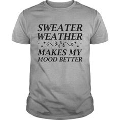 Sweater Weather 7 Coolest T Shirt : shirt quotesd, shirts with sayings, shirt diy, gift shirt ideas #Wrestlemania, #ACMs, Madison Bumgarner, Fernando Rodney, #60Minutes, #FAMUMotown, #Dbacks, Derrick Rose, Ecuador, Lexi Thompson