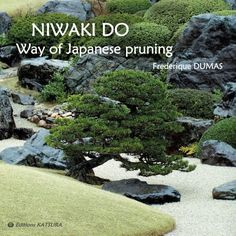 Japanese gardens - FORTHCOMING ! Niwaki dô - Way of Japanese pruning - Frederique dumas