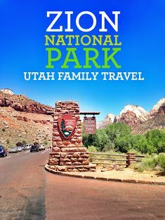 Guide to Traveling to Zion National Park in Utah. Best Family Road Trip. #family #travel