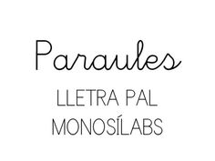 Paraules. pal. monosíl·labs. slide