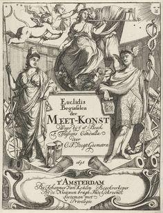Caspar Luyken   Allegorische vrouwenfiguur met maatstok, Caspar Luyken, Johannes van Keulen (I), 1695   Een allegorische vrouwenfiguur troont op een versierde bol en wordt door een putto gelauwerd. Ze houdt een maatstok vast die door een gekroonde man met een passer wordt opgemeten. Op de voorgrond staan links Minerva en rechts Mercurius.