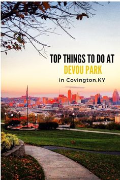 Learn more about the things to do during a visit to Devou Park in Covington, Kentucky. #Kentucky #DevouPark #Cincinnati