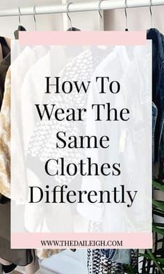 How To Wear The Same Clothes Differently Wardrobe Basics, Capsule Wardrobe, Wardrobe Staples, Mom Wardrobe, Capsule Clothing, Wardrobe Ideas, Travel Wardrobe, Women's Clothing, Wardrobe Makeover