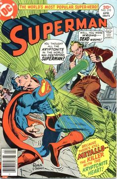 Superman #310, april 1977, cover by Jose Luis Garcia-Lopez and Bob Oksner.