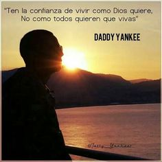 Daddy Yankee quote. So true! Daddy Yankee, Words Quotes, Me Quotes, Sayings, Unique Quotes, Inspirational Quotes, The Big Boss, Chris Wood, Romeo Santos